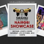 Swahili Fashion Week 2012 In Nairobi – Open Model Casting Call September 29th, 2012