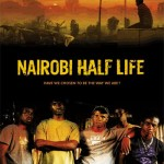 Nairobi Half Life: A Toast For Kenya's Own 'Riverwood?'/ 'Kenyawood?'