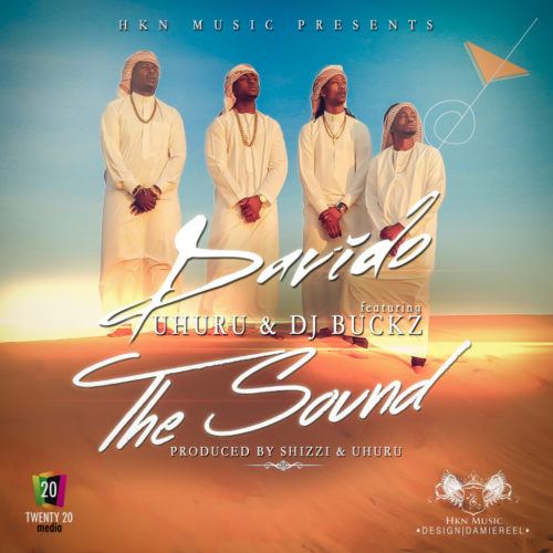 The Sound Davido featuring Uhuru and DJ Buckz